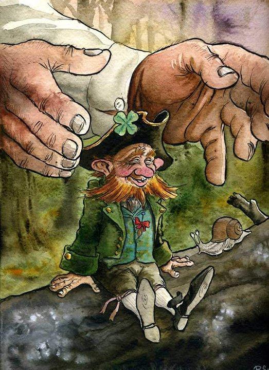 Ако човек някога успее да хване Лепрекон той може да бъде щастлив и богат до края на живота си :) казва ирландската легенда